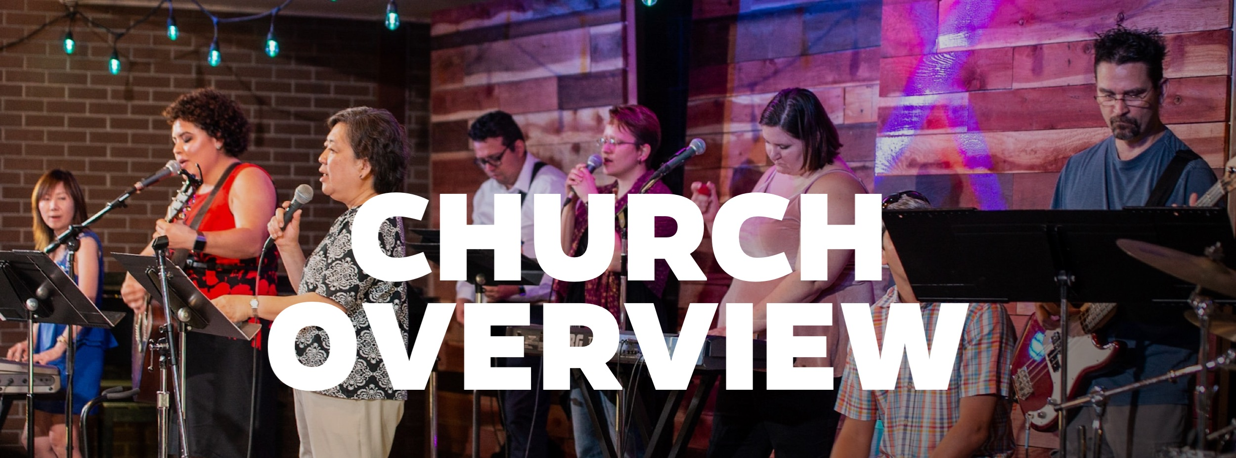 Church Overview - worship team