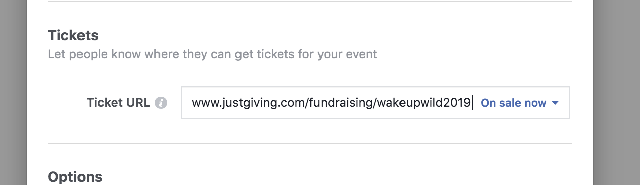 Enter the justgiving link for Wake Up Wild and Tree Aid into the Tickets field