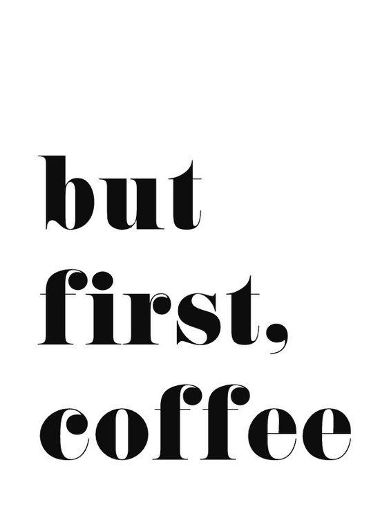 But First Coffee.jpg