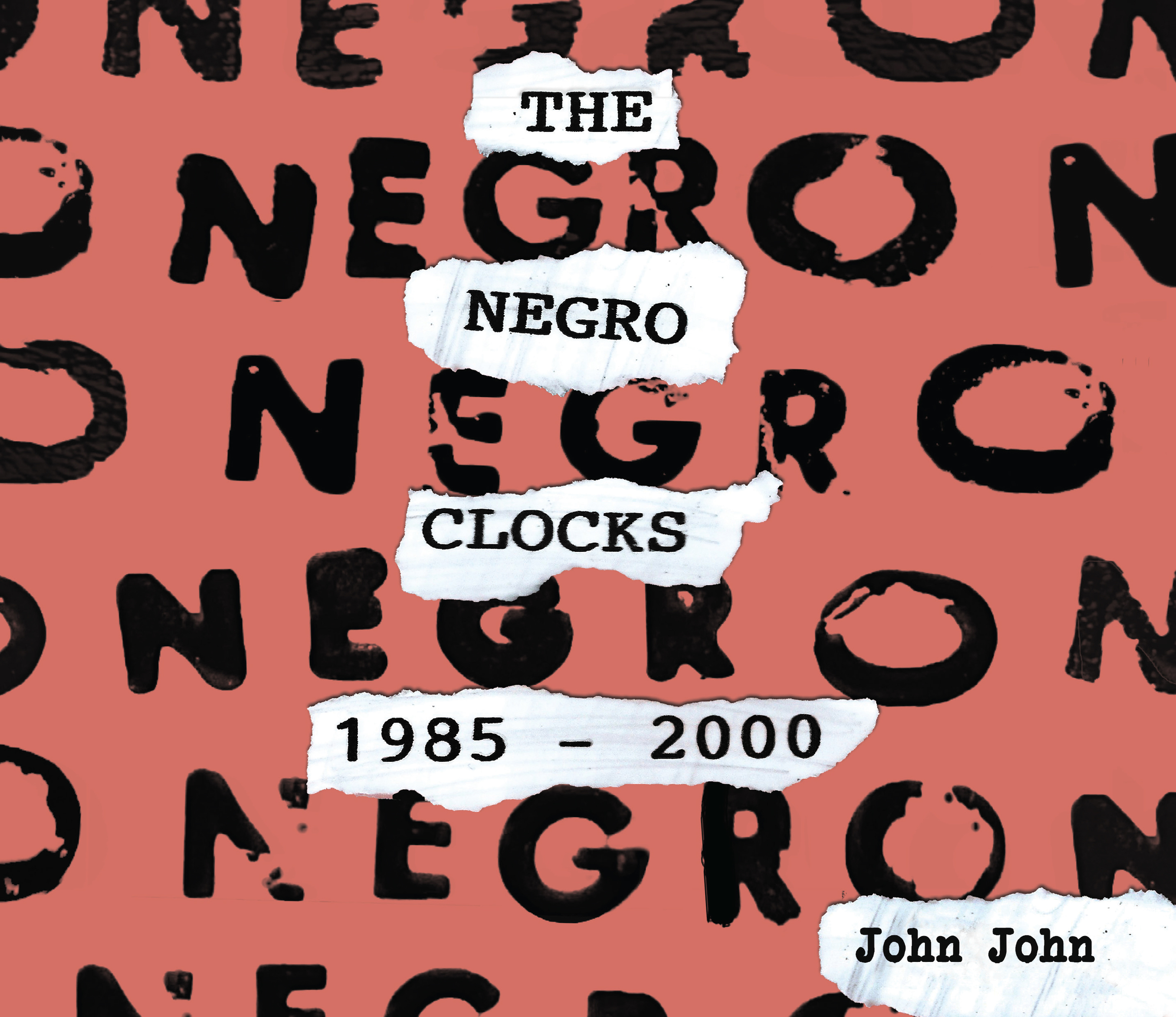 The Negro Clocks | John John