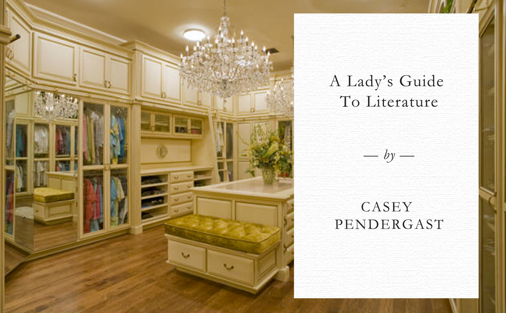 A Lady's Guide to Literature