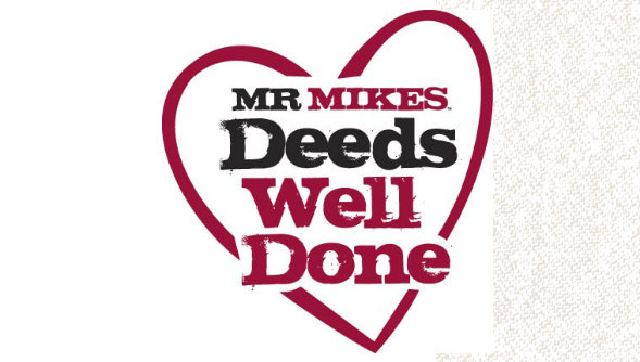 Mr Mikes Deeds Well Done. Image from Mr. Mikes.