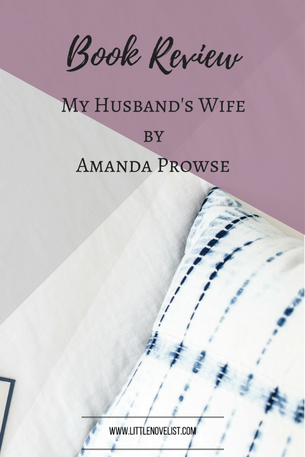 Book Review - My Husband's Wife by Amanda Prowse.png