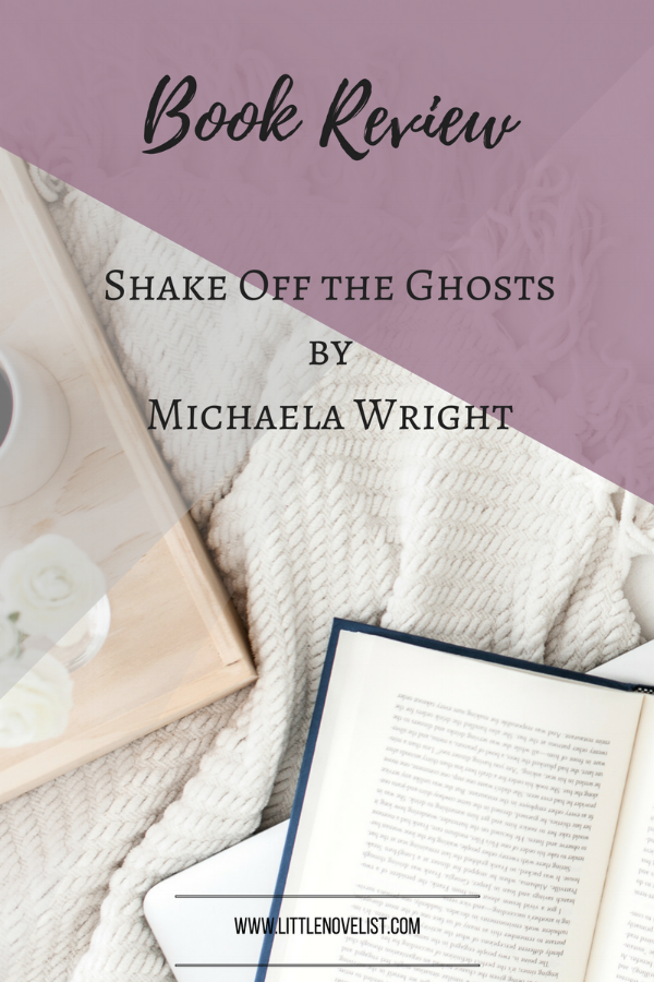 Book Review - Shake Off the Ghosts by Michaela Wright.png