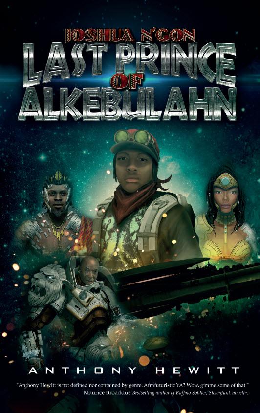 Joshua NGon Last Prince of  Alkebulahn by Anthony Hewitt.jpg