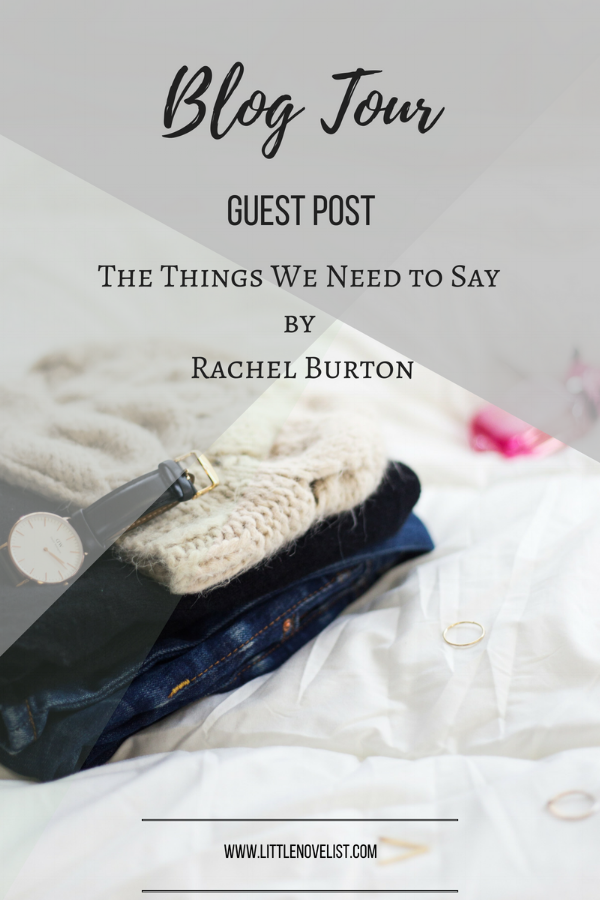 Blog Tour The Things We Need to Say by Rachel Burton.png
