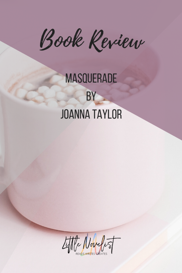 Book Review - Masquerade_ Can a street-girl fool a lord_ by Joanna Taylor.png