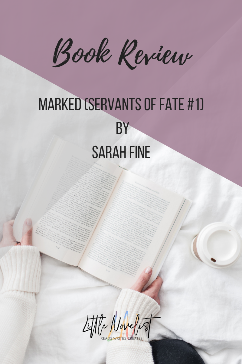 Book Review - Marked (Servants of Fate #1) by Sarah Fine.png