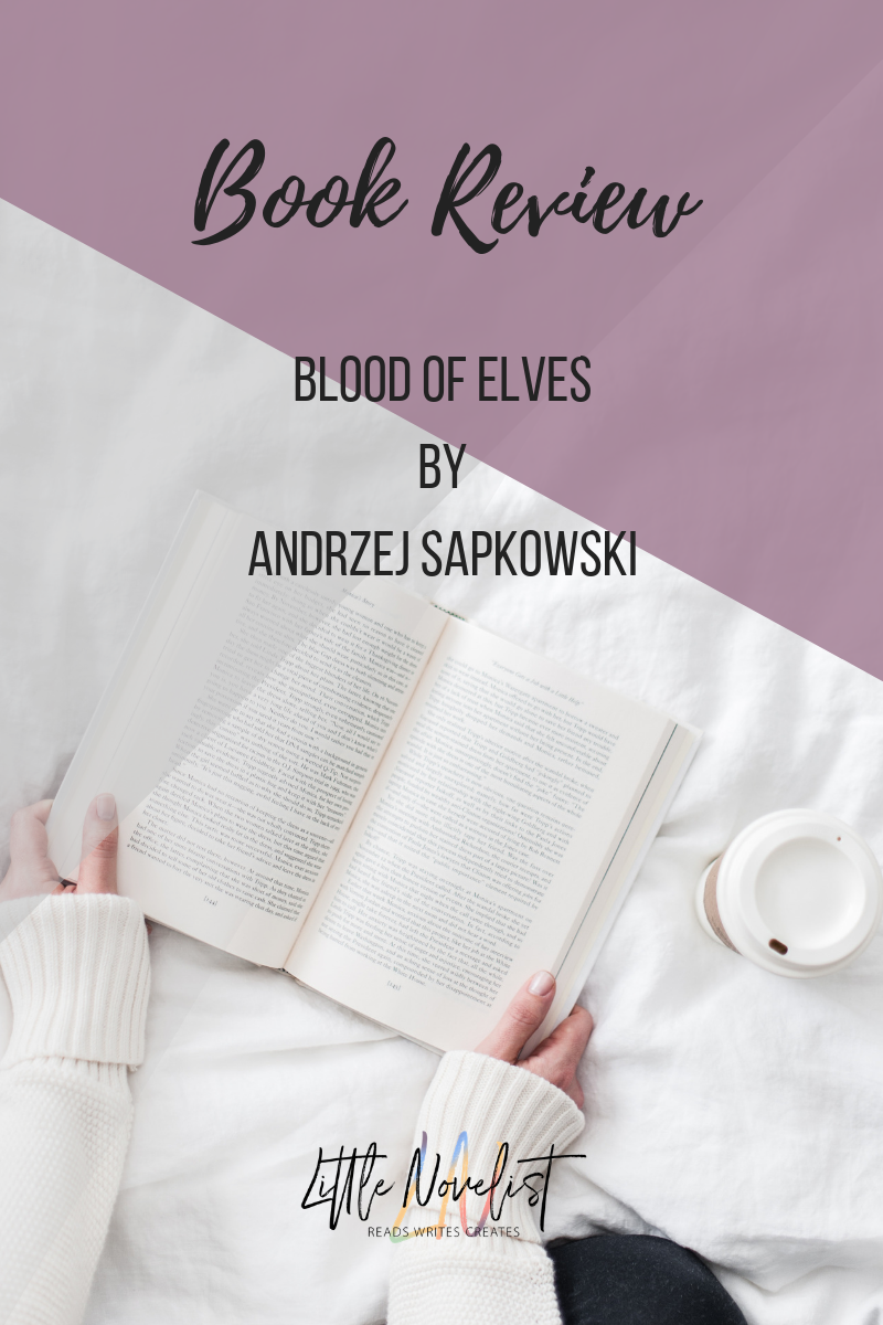 Book Review - Blood of Elves by Andrzej Sapkowski.png