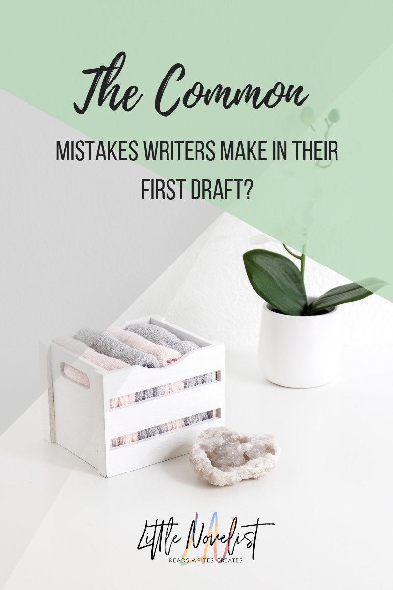 The Common Mistakes Writers Make In Their First Draft_.png