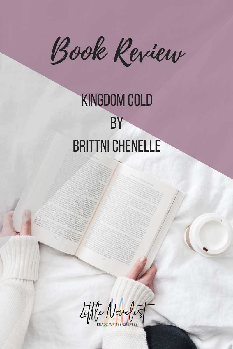 Book Review - Kingdom Cold by Brittni Chenelle.png