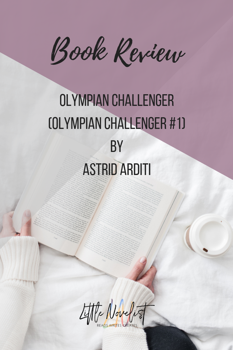 Book Review - Olympian Challenger (Olympian Challenger #1) by Astrid Arditi.png