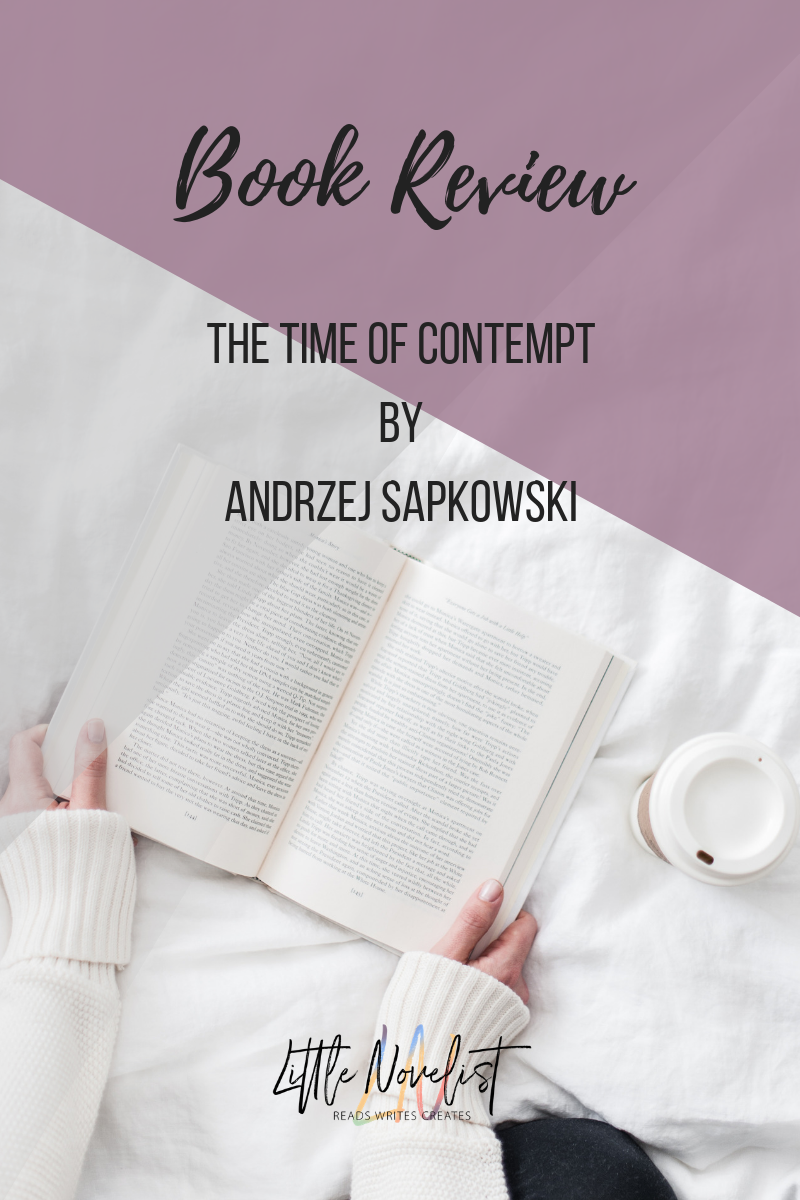 Book Review - The Time of Contempt by Andrzej Sapkowski.png