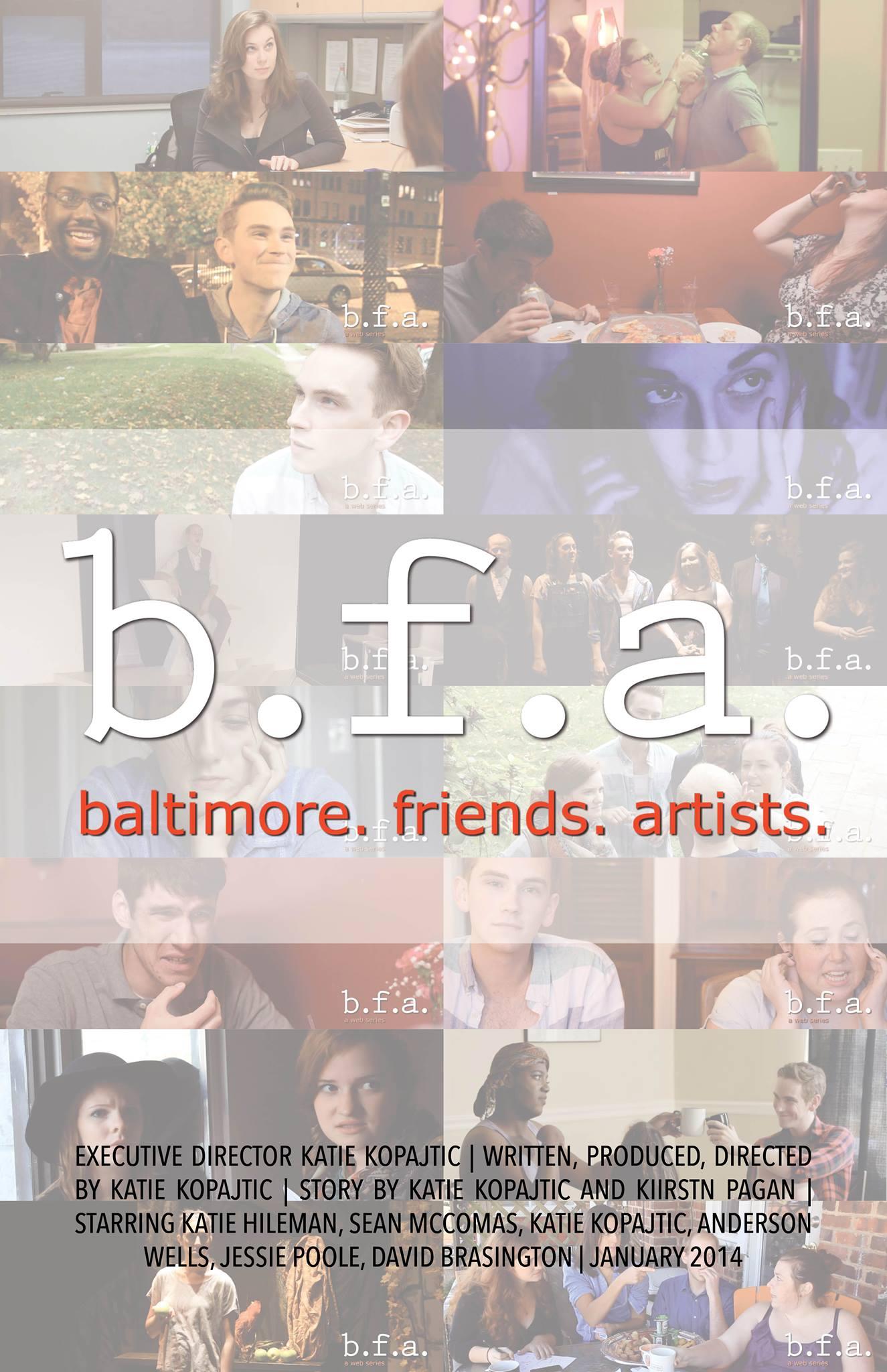 BFA. The Series
