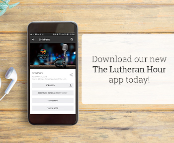 NEW APP AVAILABLE! 'The Lutheran Hour' Mobile App  You can take The Lutheran Hour® program with you anywhere you go! An updated mobile app is now available for the world's longest-running Christian outreach radio program!  Click here  to get the new app.