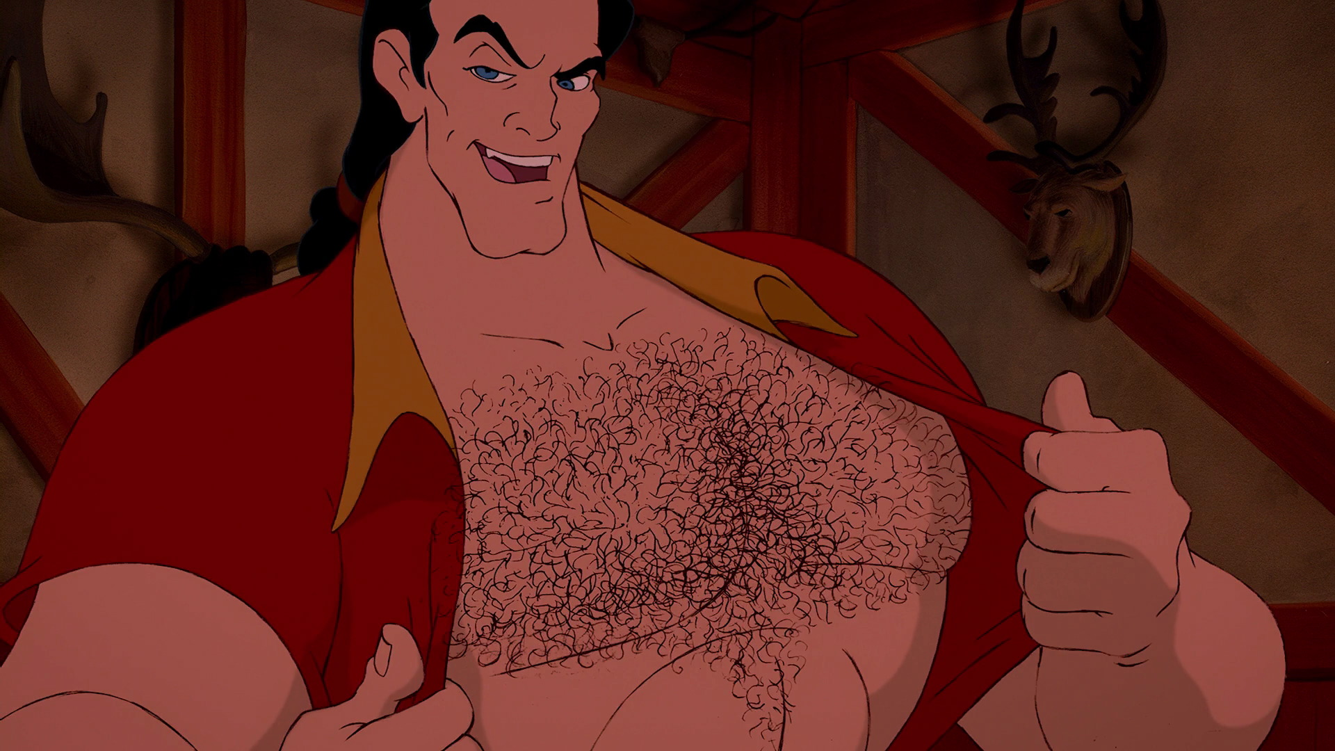 """And every last inch of me is covered in hair!"" - Gaston"