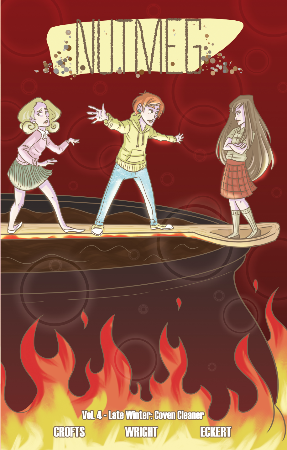 "NUTMEG TPB Vol. 4    February 2018    ""Late Winter: Coven Cleaner""    Collecting issues 10-12 of Nutmeg. After winter break, Poppy and Cassia's bond is broken, perhaps irrevocably. But from the ashes, an alliance forms between a pair of one-time rivals. Can they restore the Patty Cakes brownie empire, or will they tear each other to pieces in the process? In the midst of winter, Vista Vale is heating up.    Art: Jackie Crofts    Colors/Lettering: Josh Eckert    Script: James F. Wright"