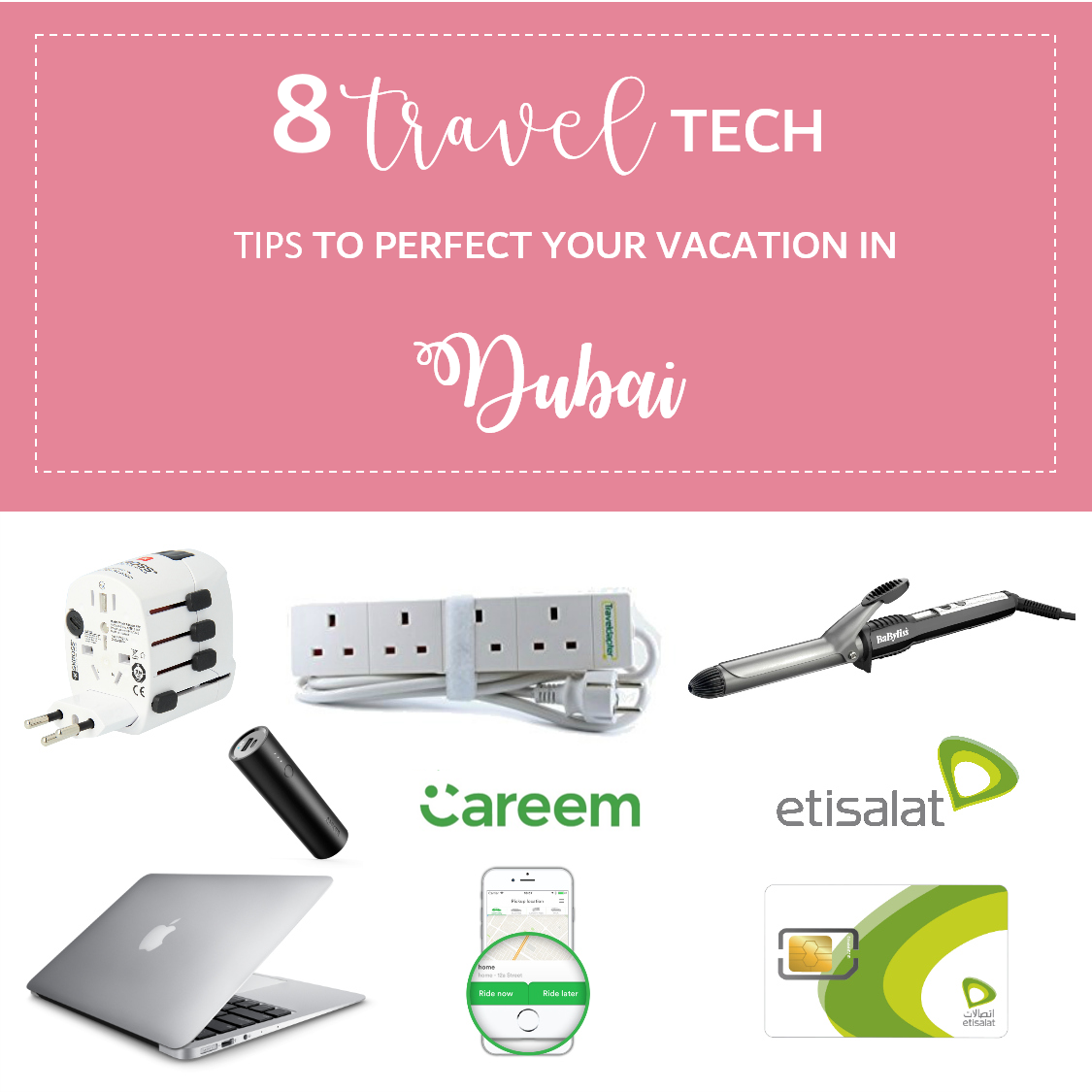 7 Travel Tech Tips to Perfect Your Vacation in Dubai