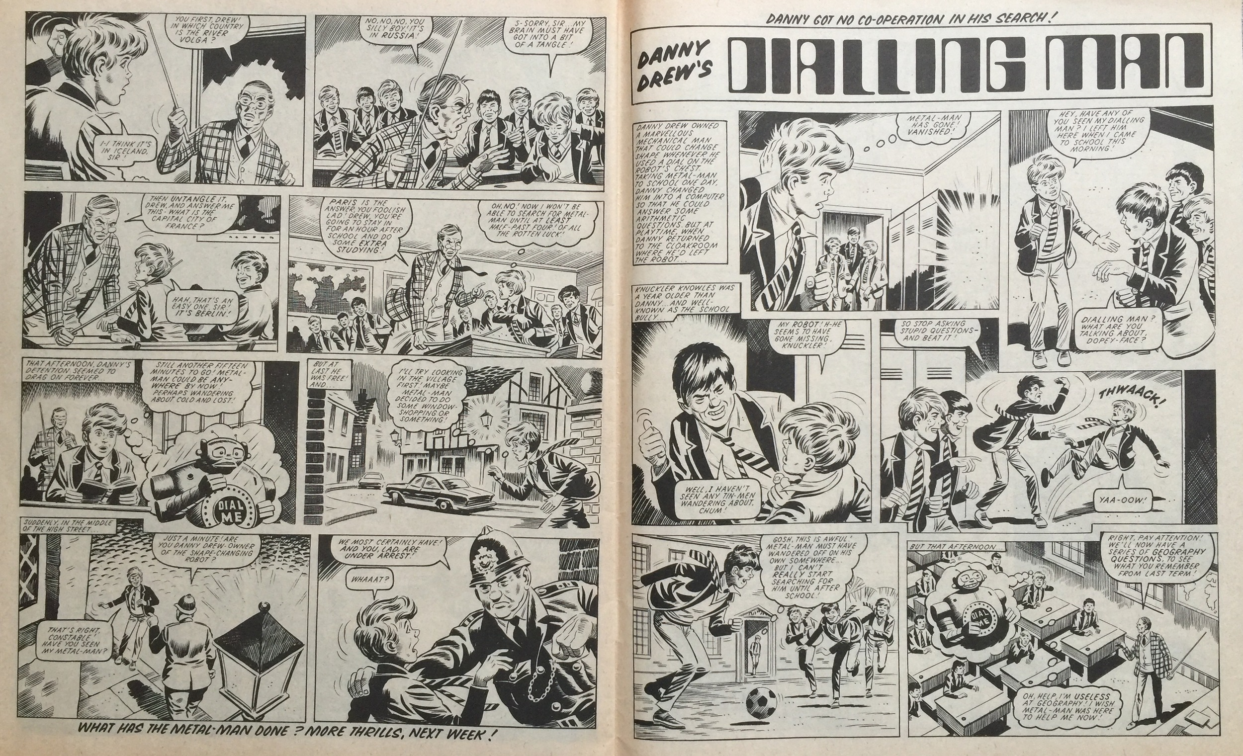 Danny Drew's Dialling Man: Ron Turner (artist). The two pages of this story were printed the wrong way round in this issue.