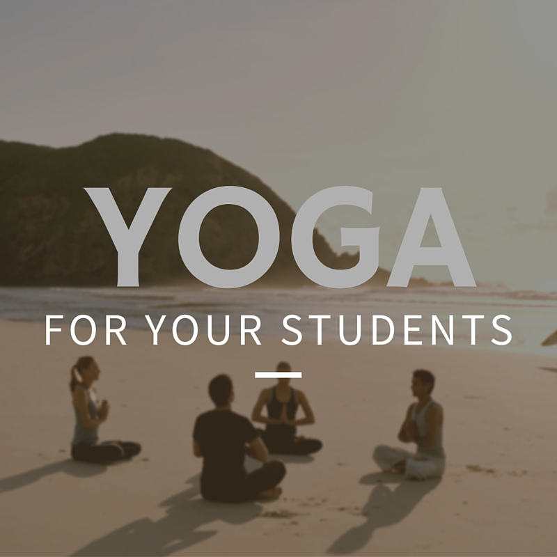 Yoga for your students and staff