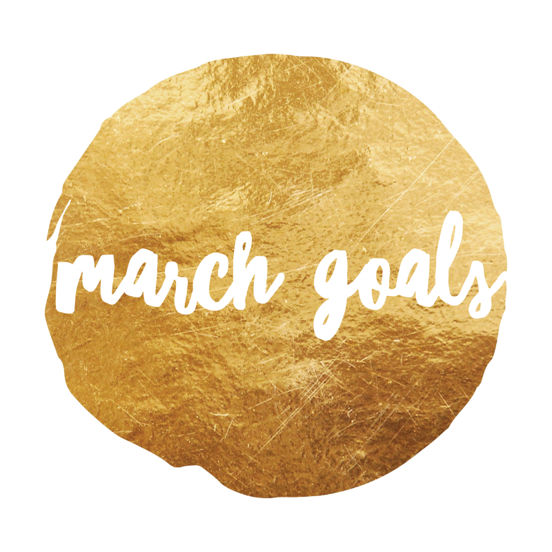 March Goals.png