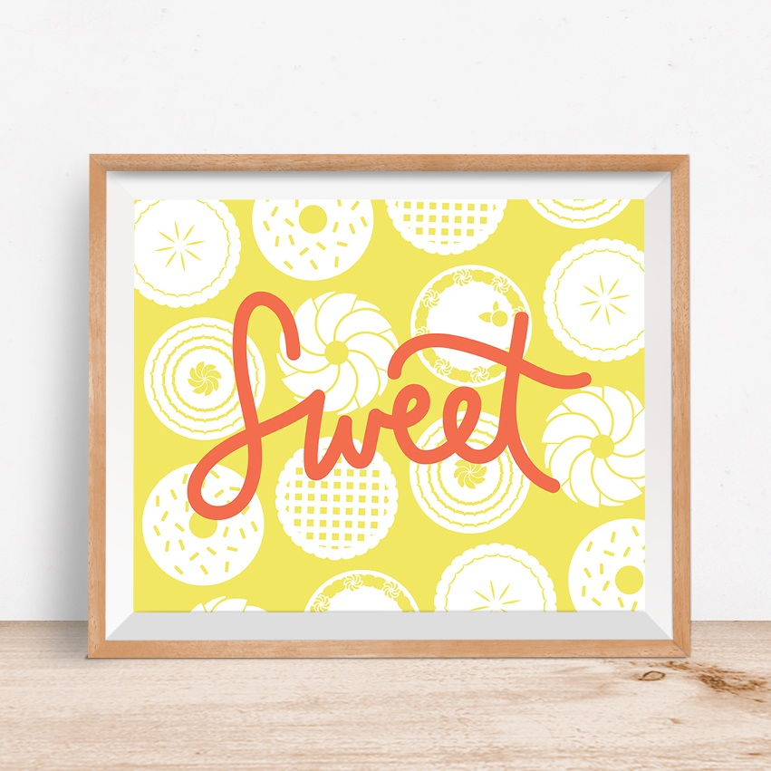Sweet Prints - Prints, Illustration, Lettering