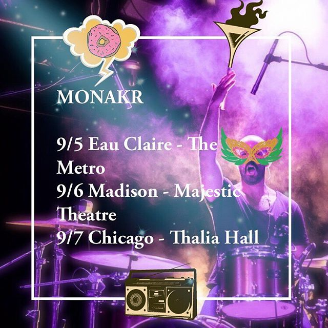 @monakrofficial has some shows in the Midwest coming up!  Jonathan Marks your calendars. #tourlife #monakr #deeppop #thaliahallchicago #chicago #madison #eauclaire #dessa #graphicdesign #naturaltalent