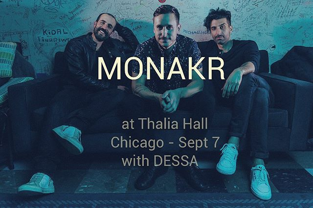 #chicago !! Less than a month from now we play our biggest show in our hometown yet at @thaliahallchicago with our dear friend @dessa .. hoping you can make this one as we'd love to extend warm, sweaty hugs to you all. September 7th!! Tickets in bio. #livemusic #thaliahall #monakr #dessa