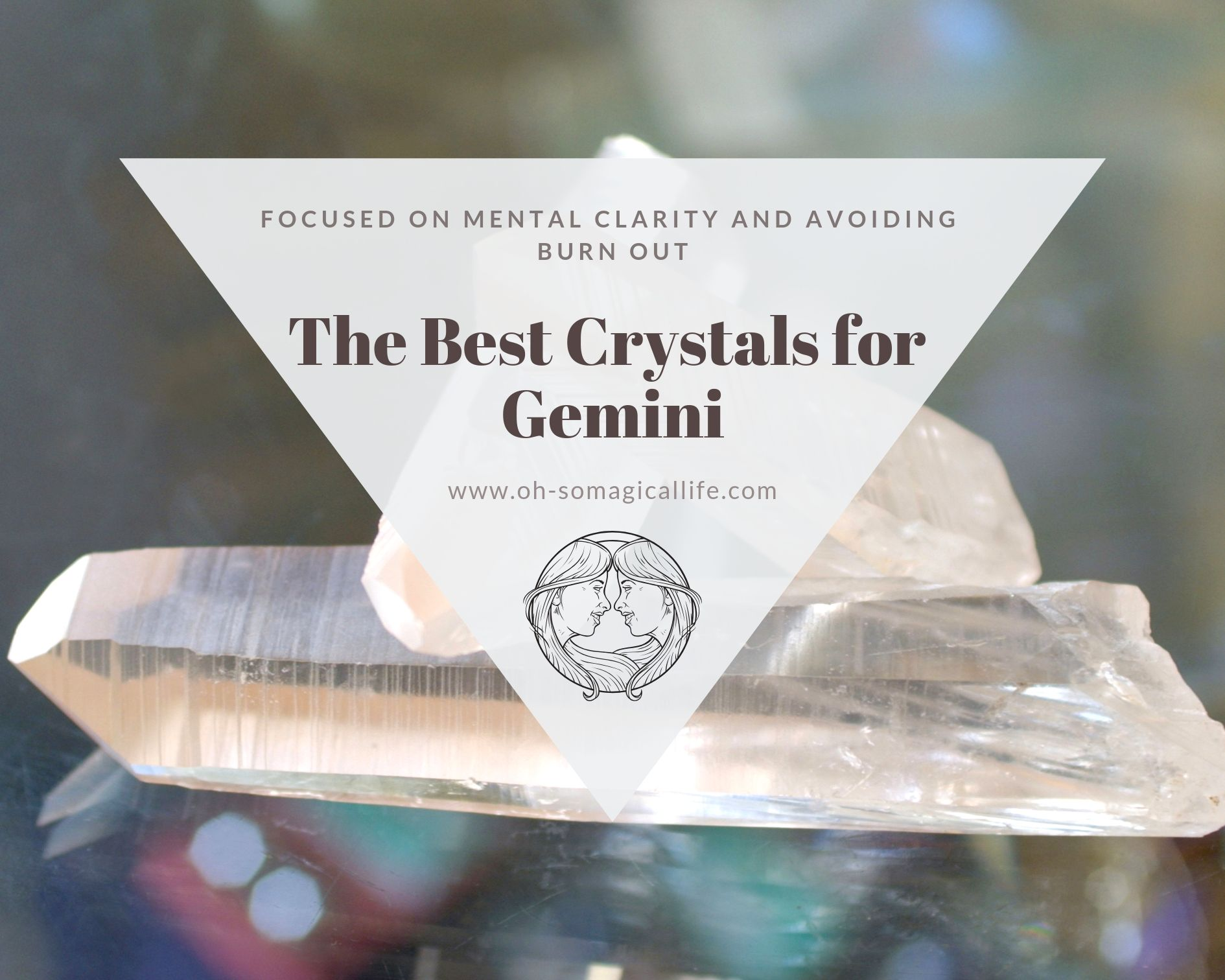 The-Best-Crystals-for Gemini.jpg