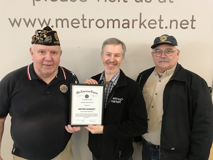 Cdr. Tom and 1st Vice Keith present a Legion Award Certificate for 2018 to Nathan, Manager Metro Market, for their terrific fundraising support to meet the needs of Dane County's Veterans.