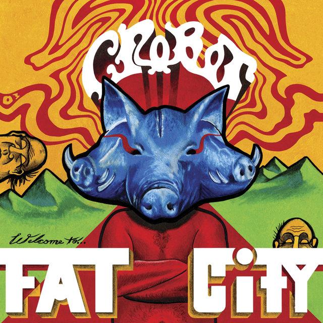 crobot_welcome-to-fat-city.jpg