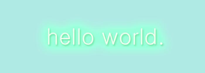 """""""hello world."""""""