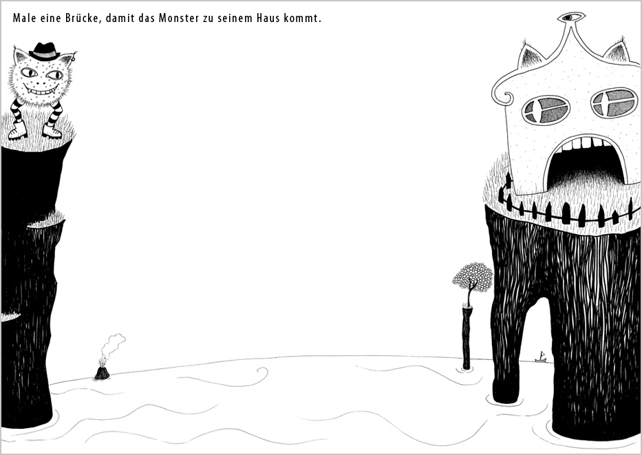 Draw a bridge that lets the little monster get to his house.