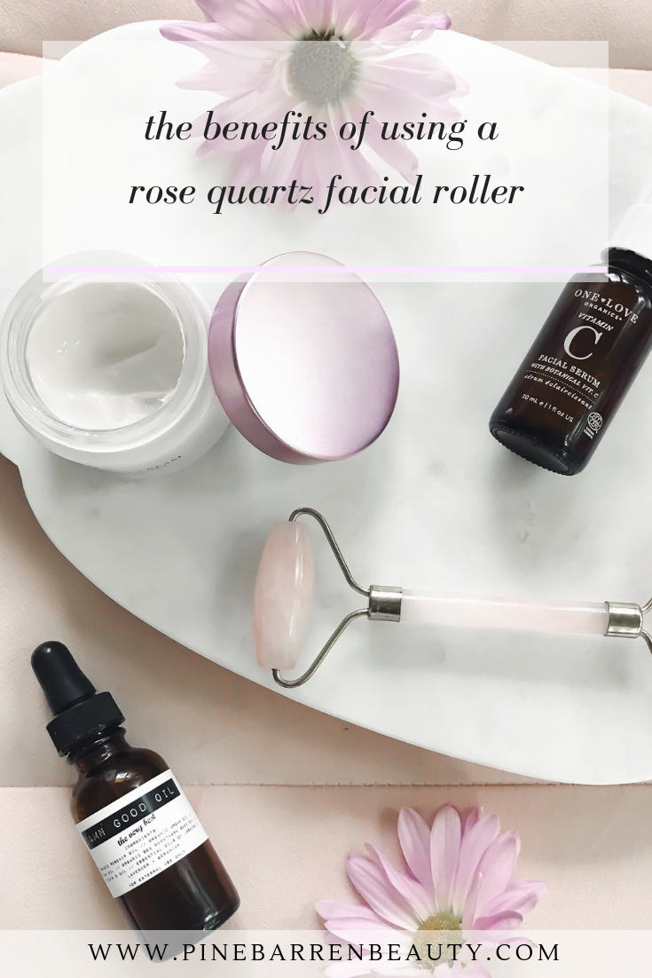 Benefits of Using a Rose Quartz Facial Roller | Pine Barren Beauty | beauty product flat lay, beauty review, how to use a facial roller