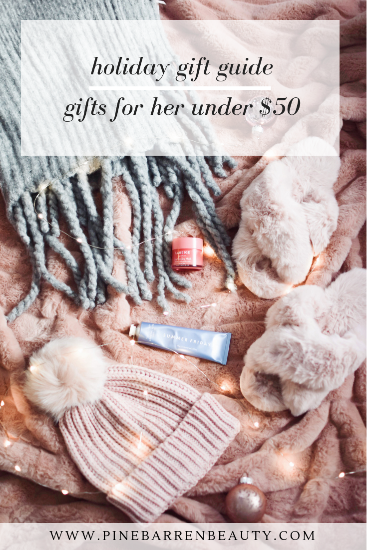 Gifts for Her Under $50 | Pine Barren Beauty | holiday gift guide, gifts for mom, gifts for wife, gifts for sister, gifts for best friend, holiday gift wrap idea