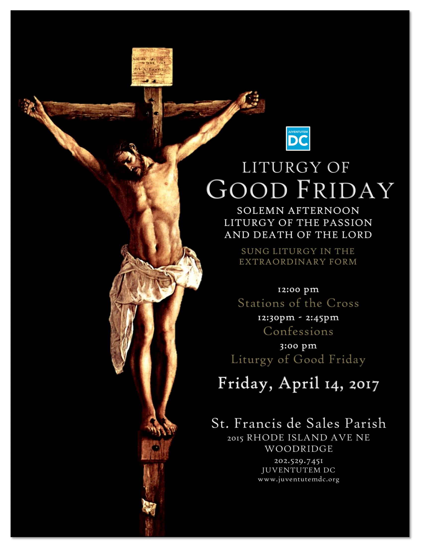 Liturgy Of Good Friday In The Extraordinary Form Friday April 14 2017 Juventutem Dc