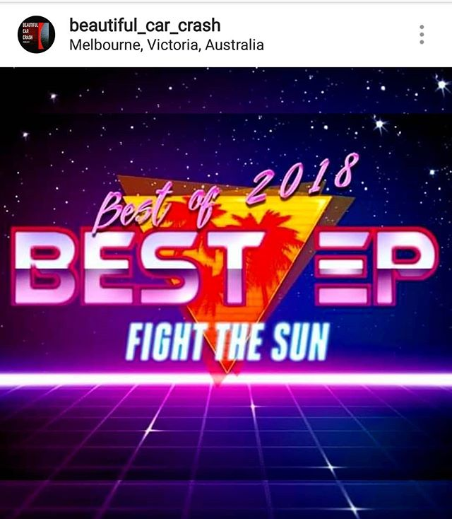 Thanks @beautiful_car_crash for naming our EP, 'EP of the Year. An honour and a privilege. Here's to bigger and better in #2019 #fightthesun #beautifulcarcrashthepodcast #epoftheyear #alternativerock #rocknroll #hardrock #heavyrock #australianmusic #rock #melbournemusic