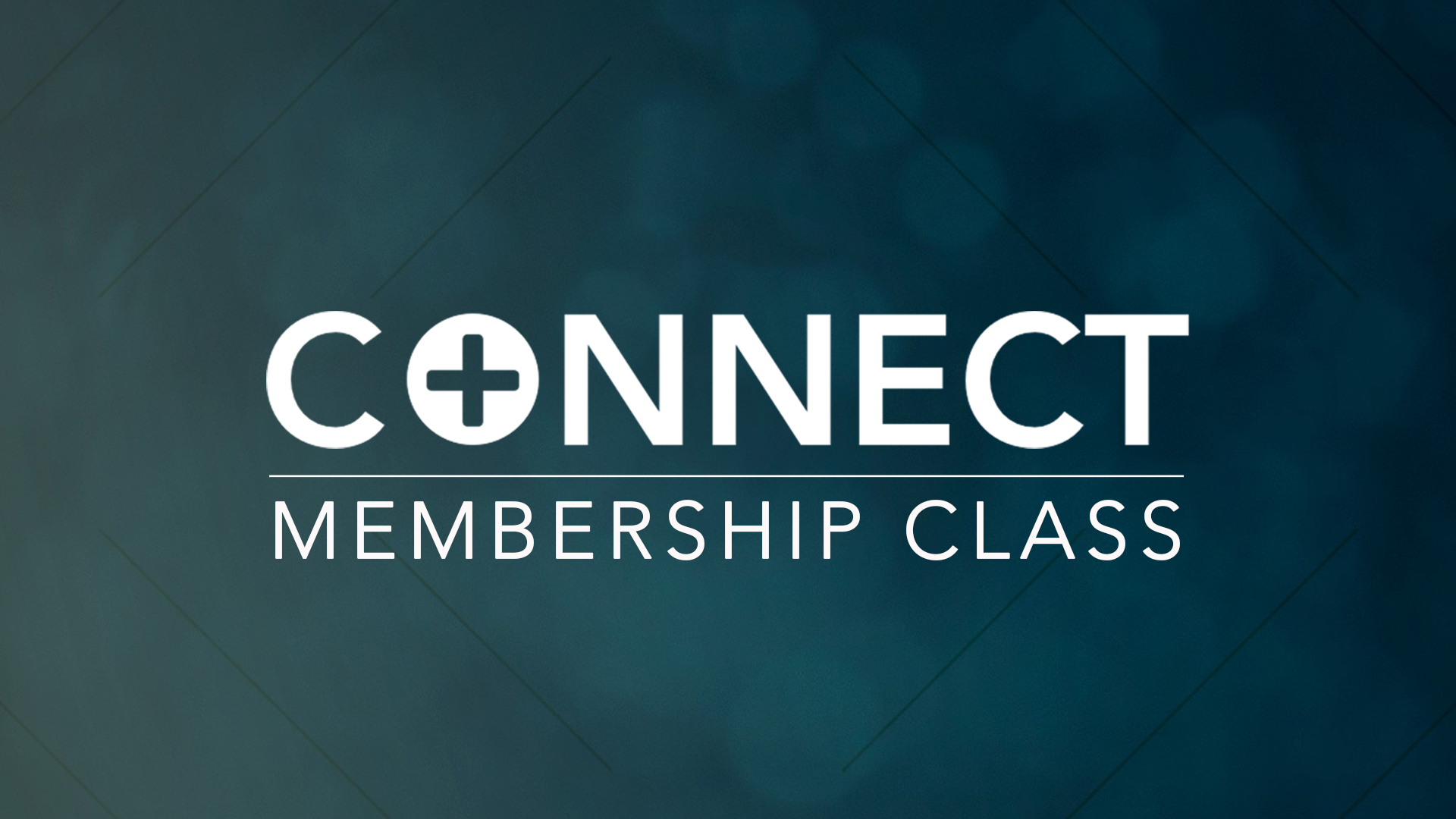 Connect Membership Class HD UPDATE - NO DATE.jpg