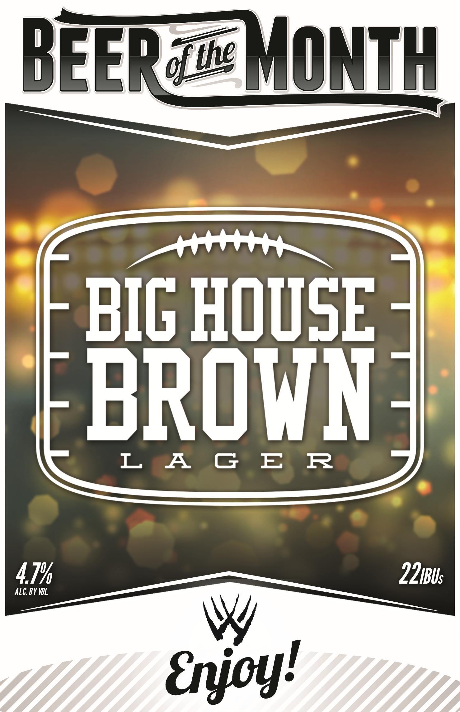 Big House Brown Beer Poster