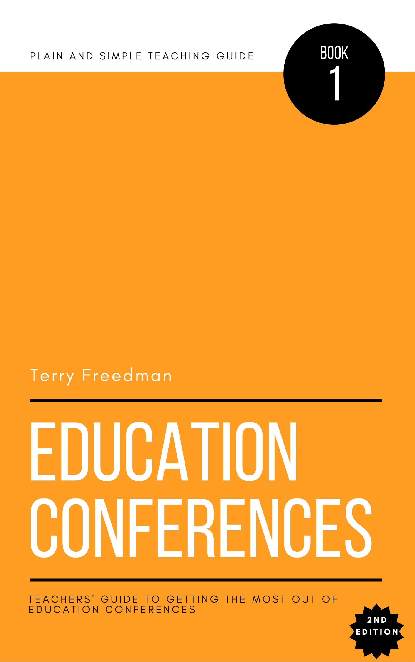 This is my latest book, on how to get the most out of education conferences. Click on the pic to find out more.