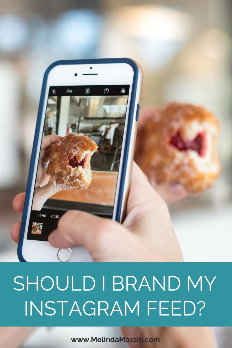 Should I brand my Instagram feed? - Melinda Massie blog