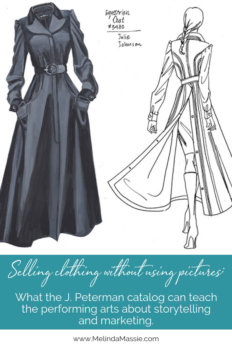 Selling clothing without using pictures: What the J. Peterman catalog can teach the performing arts about storytelling and marketing. - Melinda Massie Blog