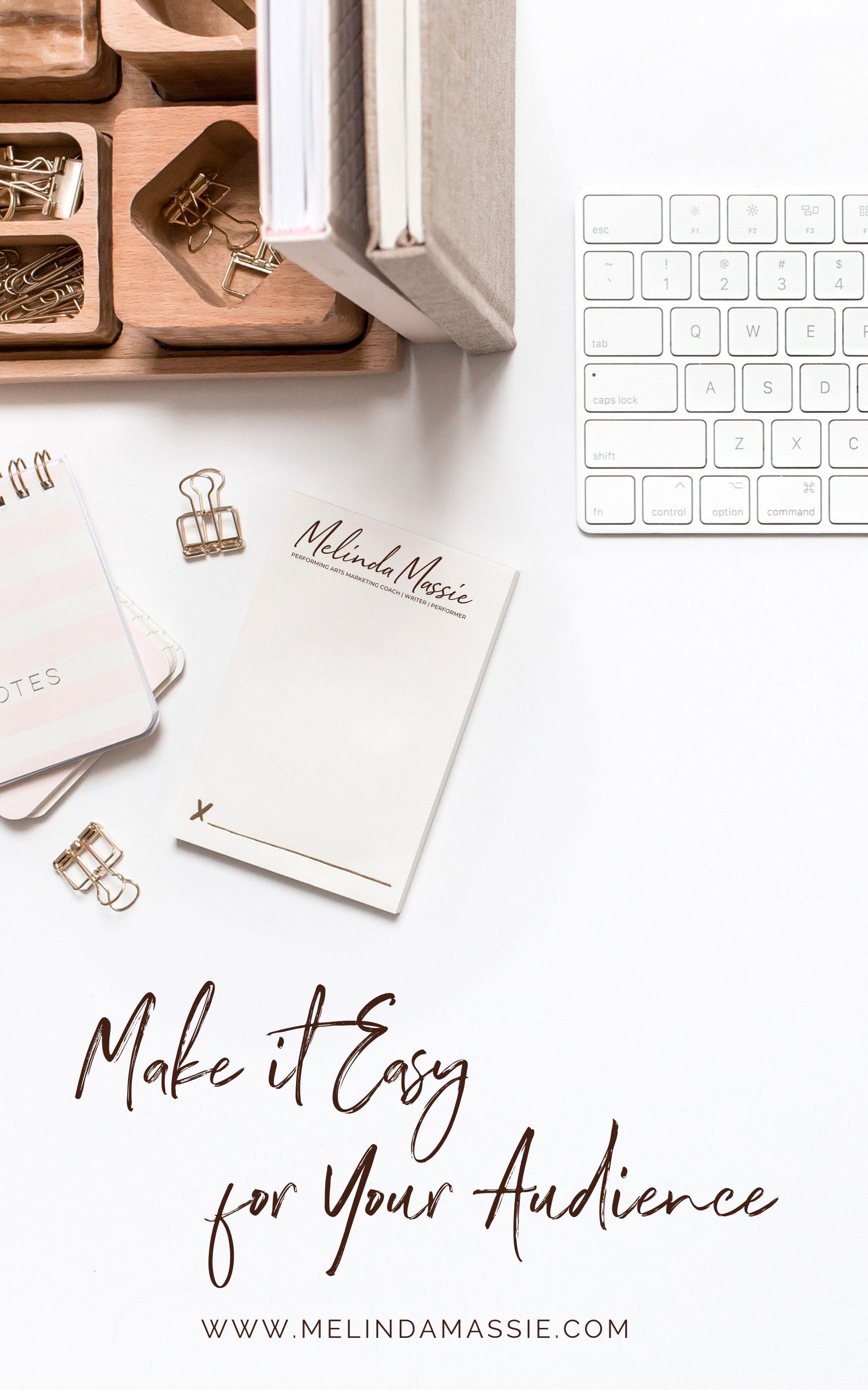 Make it Easy for your Audience - Melinda Massie Marketing blog