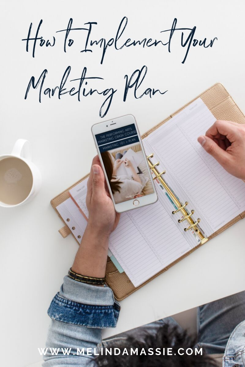 How to Implement Your Marketing Plan - Melinda Massie Marketing blog