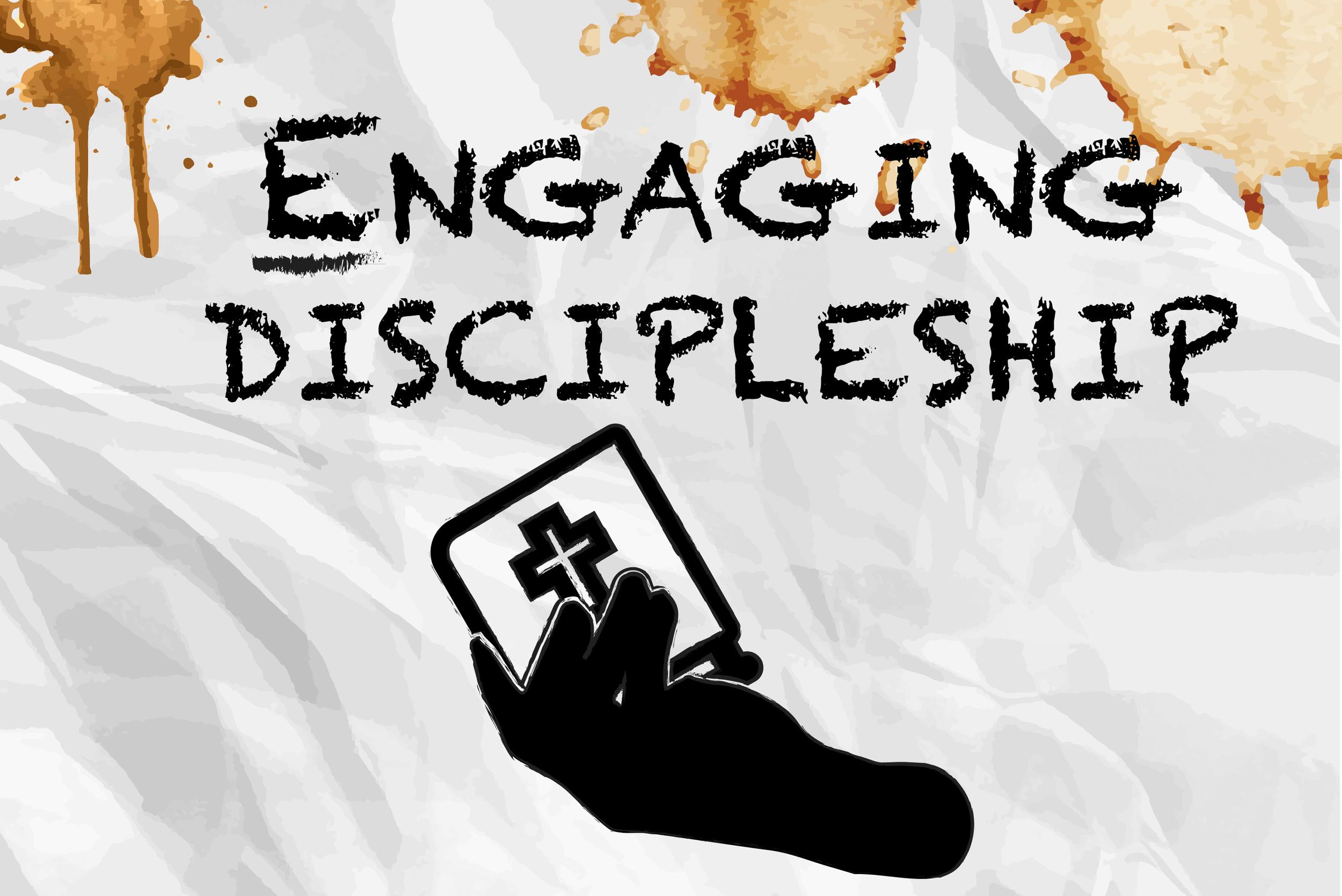 Engaging Discipleship