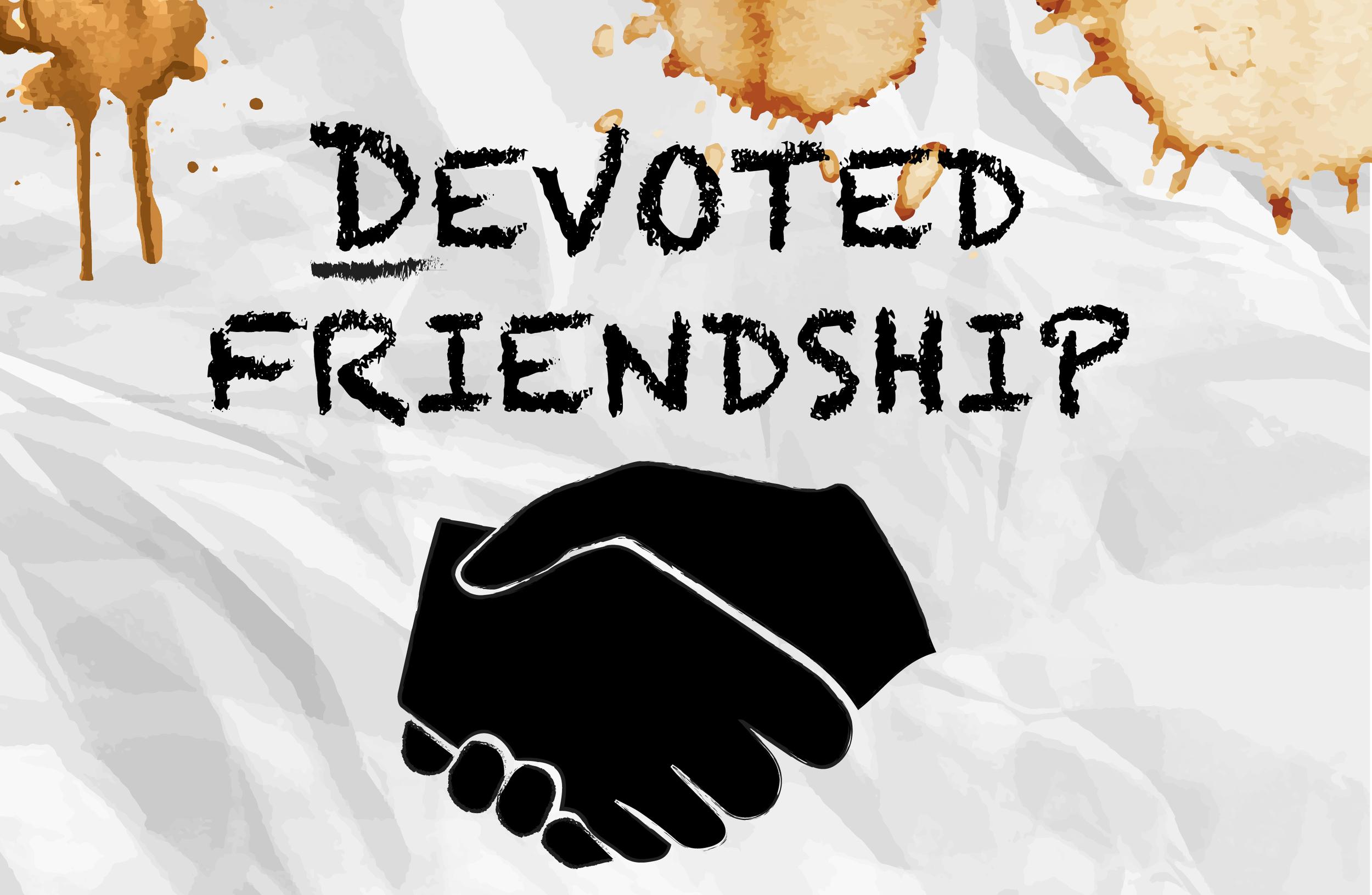 Devoted Friendship