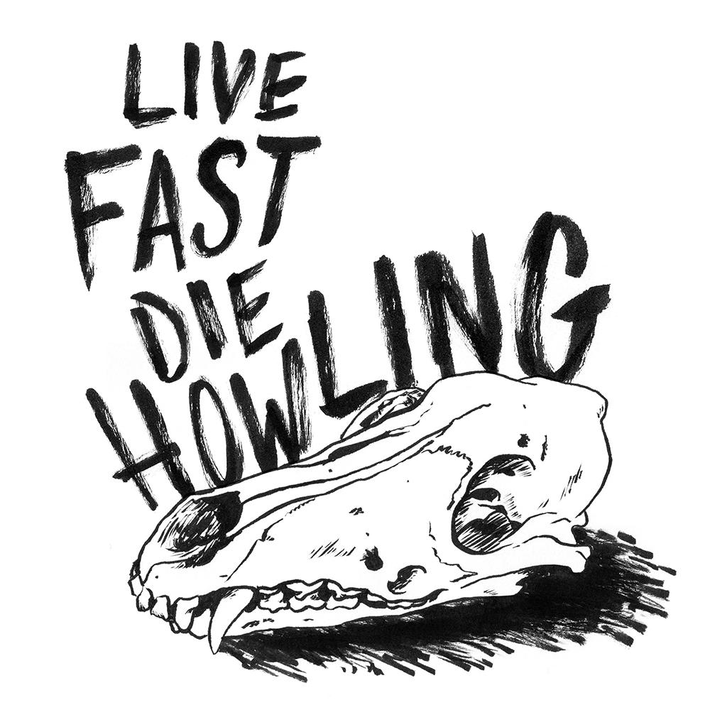 LiveFastDieHowlingWEB.png