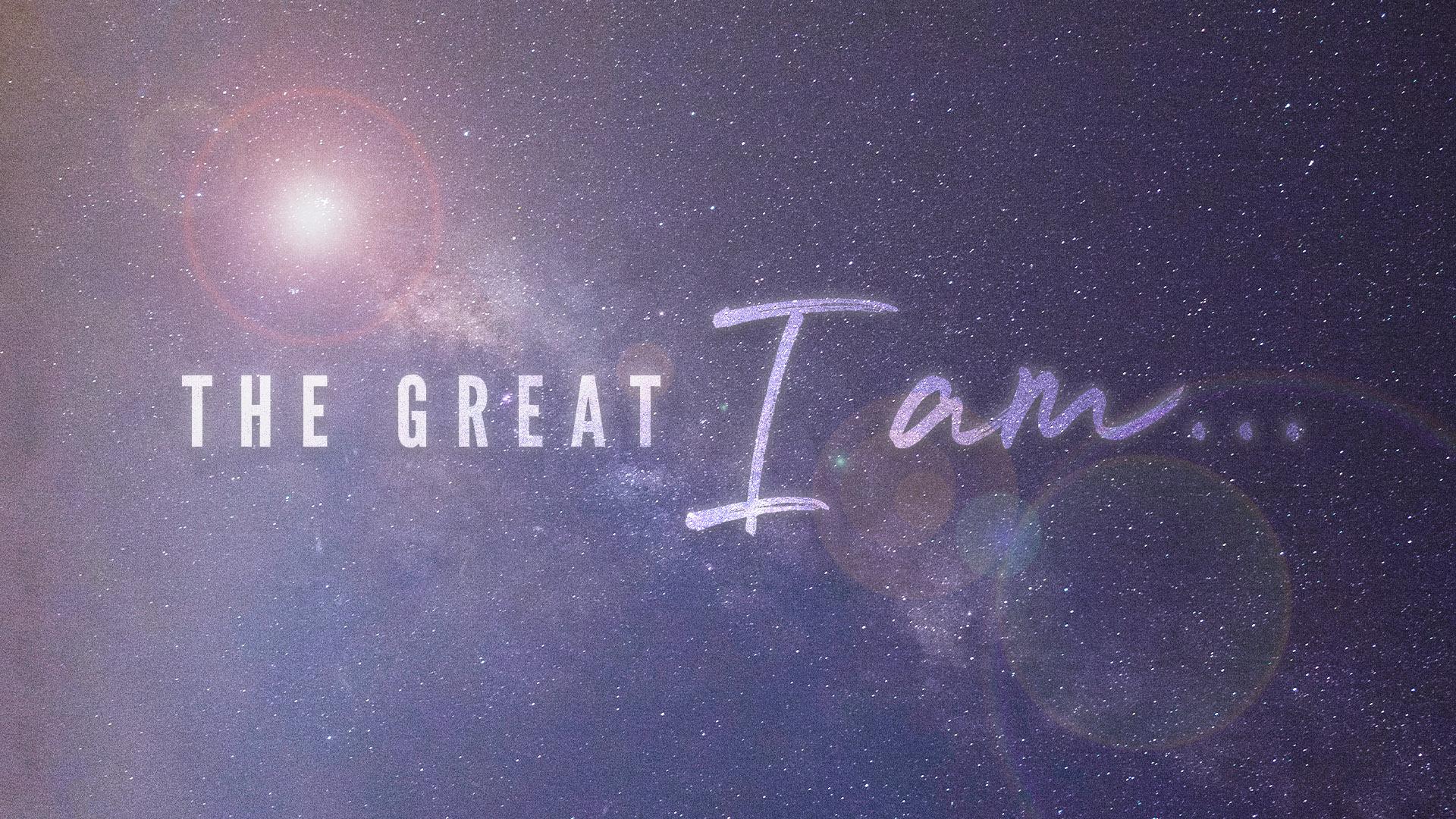 The Great I AM.jpg