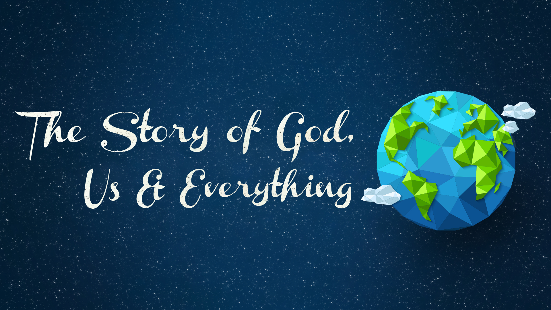 The Story of God, Us & Everything.jpg