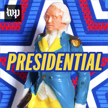 Presidential by The Washington Post Podcast.png